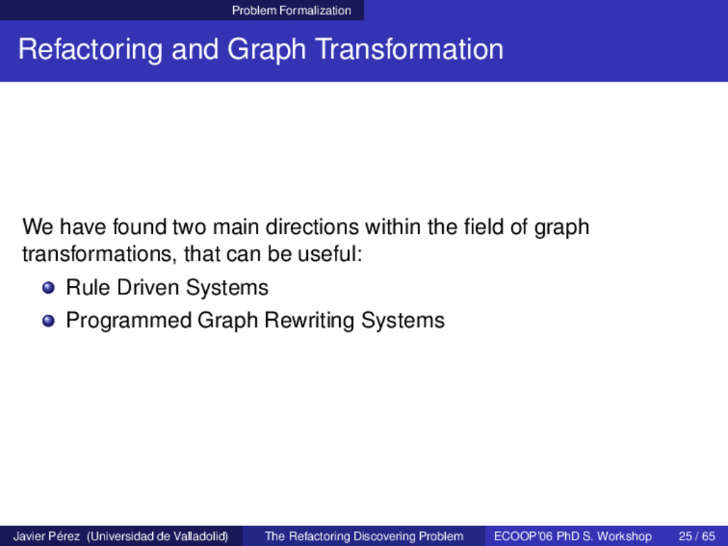 Problem Formalization Refactoring and Graph Tra...