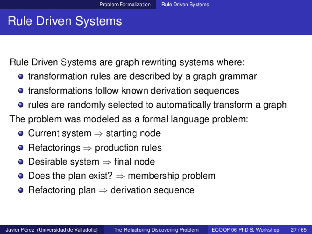 Problem Formalization Rule Driven Systems Rule ...