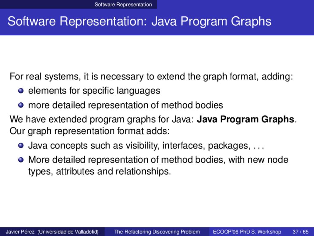 Software Representation Software Representation...