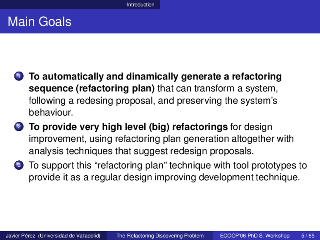 Introduction Main Goals 1 To automatically and ...