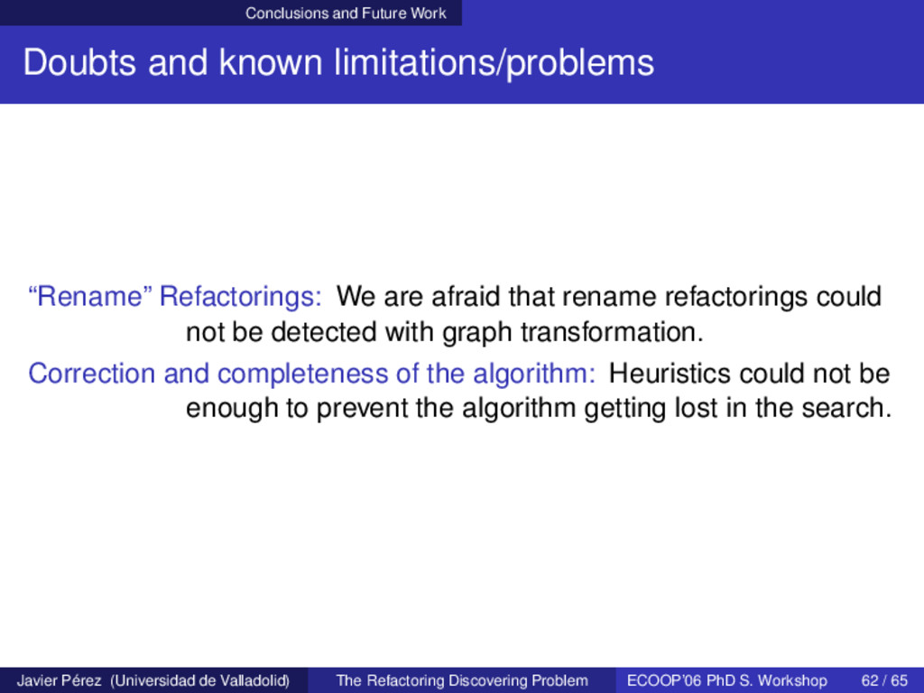 Conclusions and Future Work Doubts and known li...