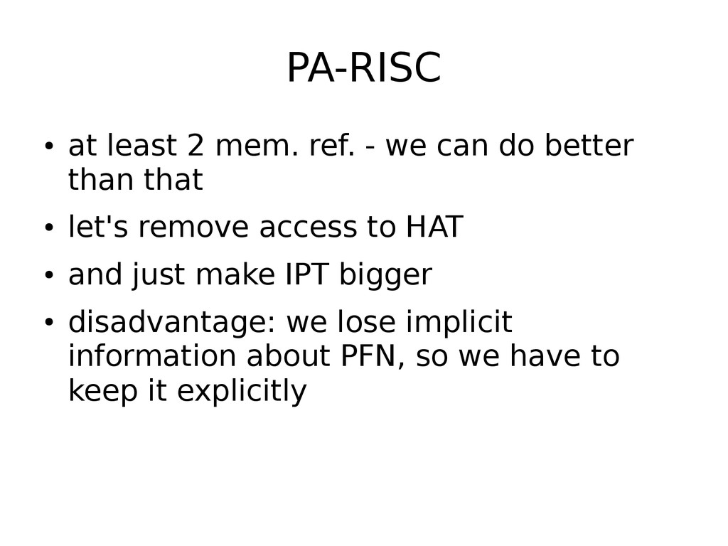 PA-RISC ● at least 2 mem. ref. - we can do bett...