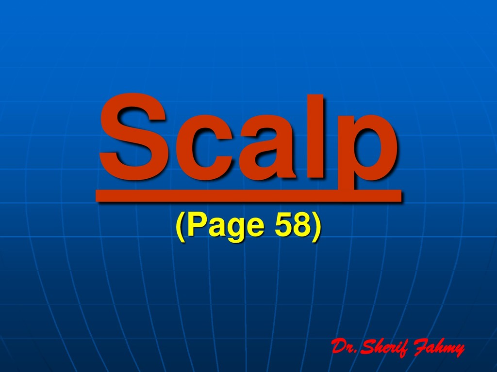 Scalp (Page 58) Dr.Sherif Fahmy