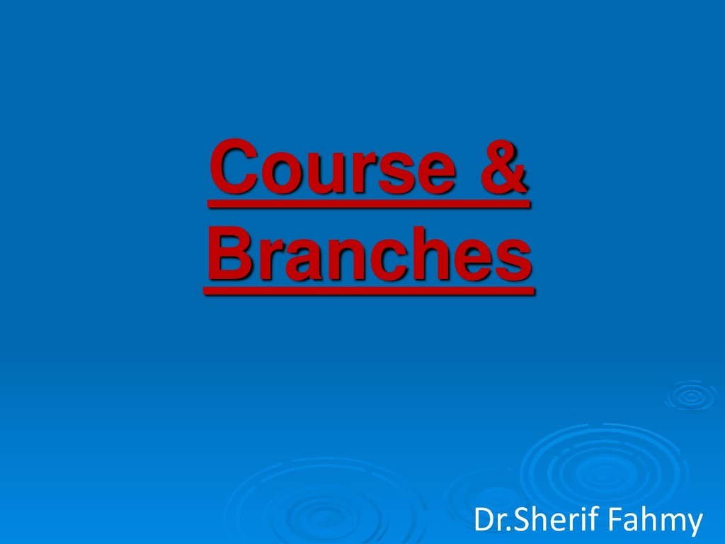 Course & Branches Dr.Sherif Fahmy