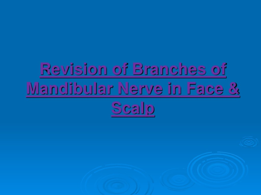 Revision of Branches of Mandibular Nerve in Fac...
