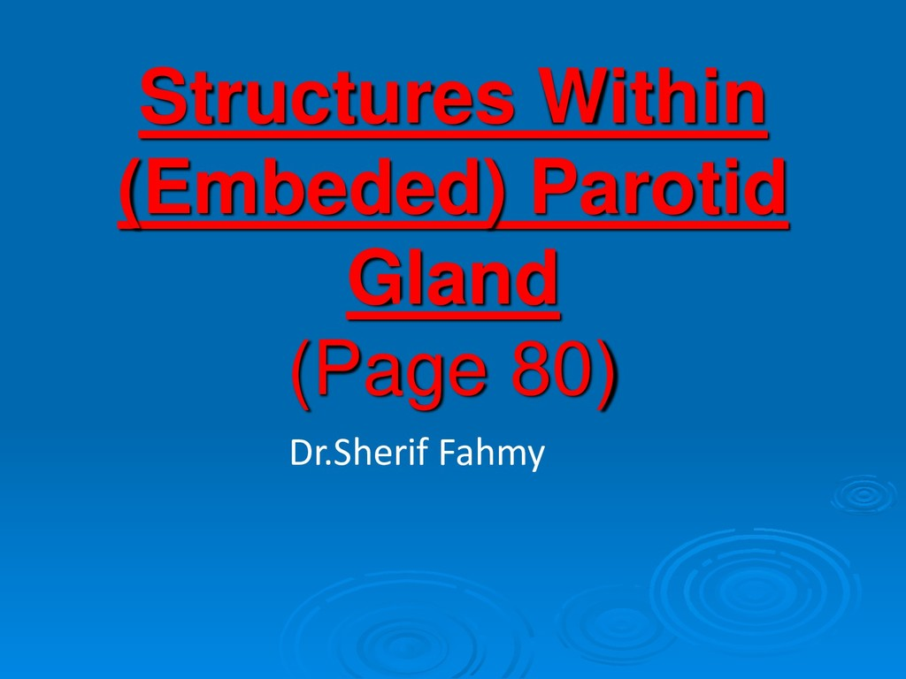 Structures Within (Embeded) Parotid Gland (Page...