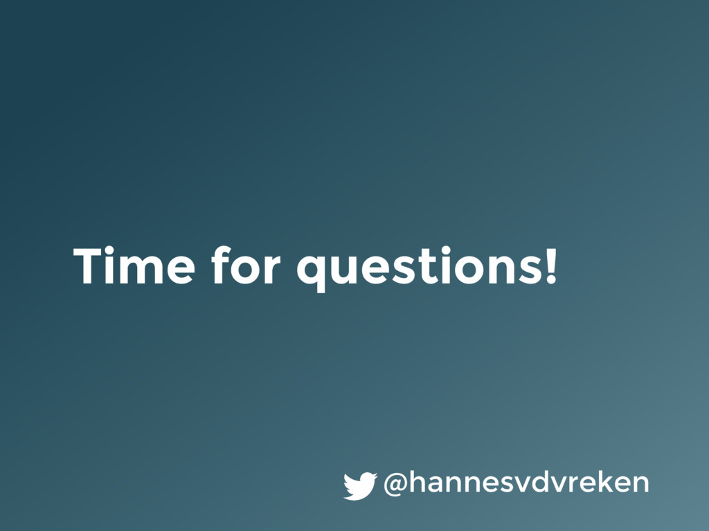 Time for questions! @hannesvdvreken