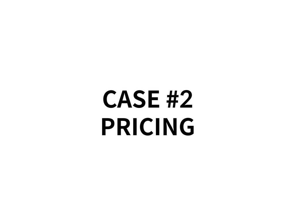 CASE #2 PRICING