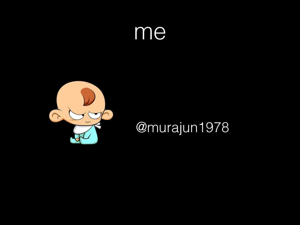 me @murajun1978