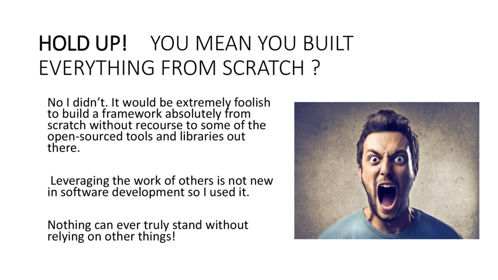 HOLD UP! YOU MEAN YOU BUILT EVERYTHING FROM SCR...