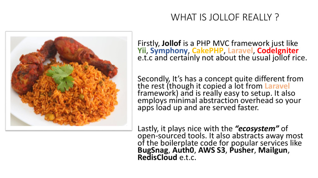 WHAT IS JOLLOF REALLY ? Firstly, Jollof is a PH...