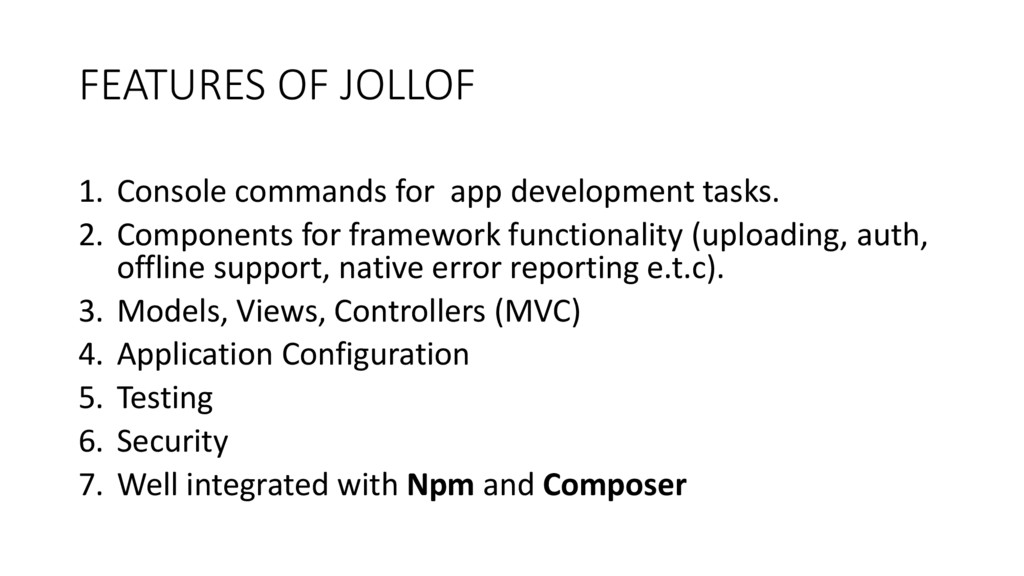 FEATURES OF JOLLOF 1. Console commands for app ...