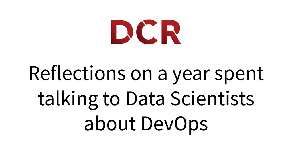 Reflections on a year spent talking to Data Sci...