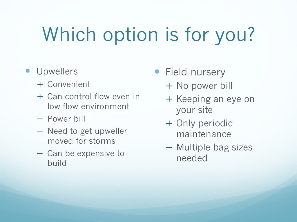 Which option is for you? — Upwellers + Convenie...