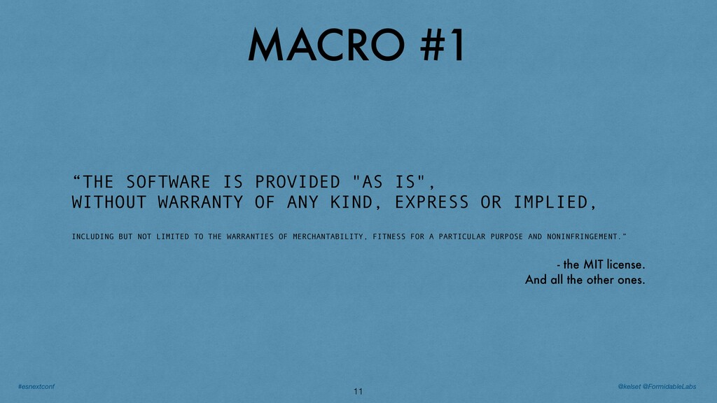 """MACRO #1 11 """"THE SOFTWARE IS PROVIDED """"AS IS"""", ..."""