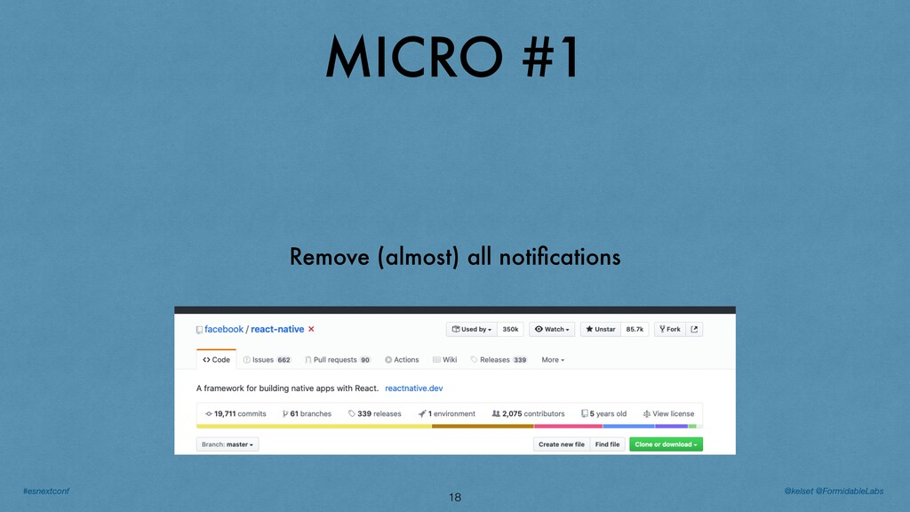 MICRO #1 18 Remove (almost) all notifications @k...