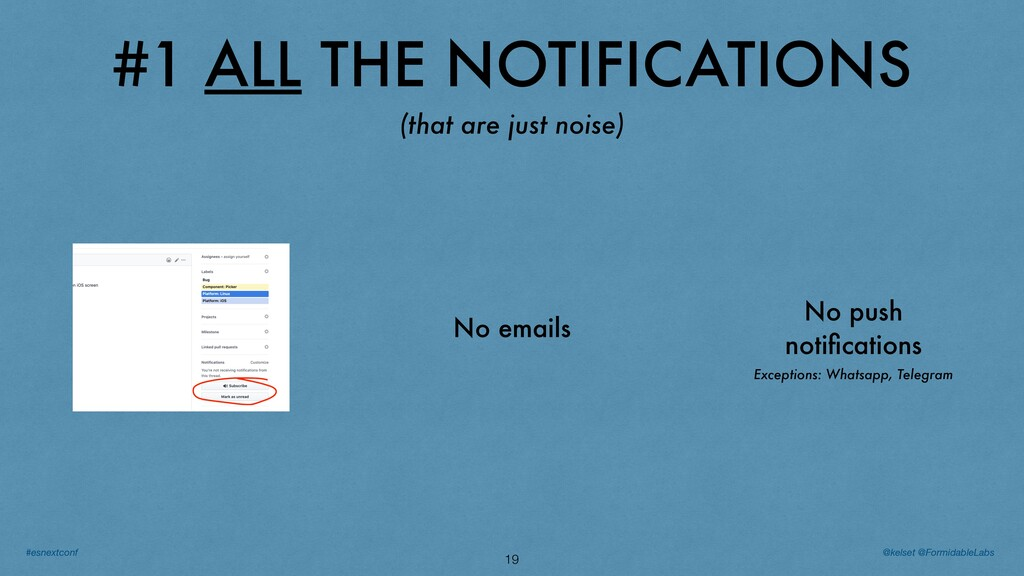 #1 ALL THE NOTIFICATIONS 19 (that are just nois...
