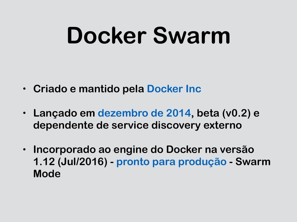 Docker Swarm • Criado e mantido pela Docker Inc...