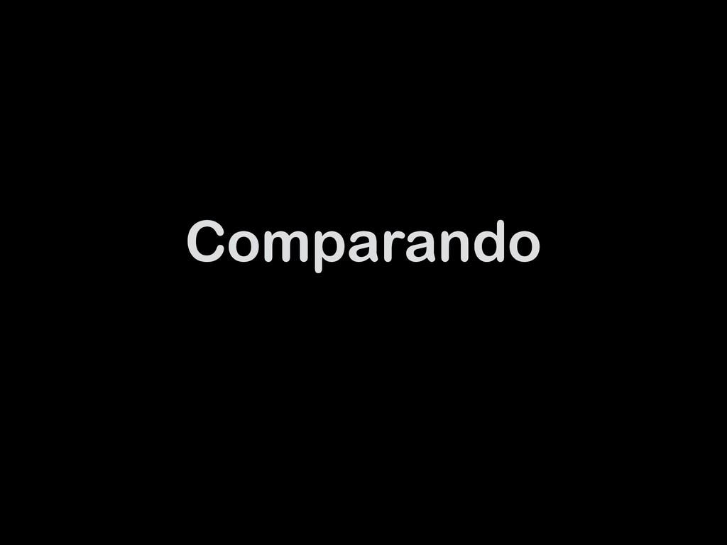 Comparando