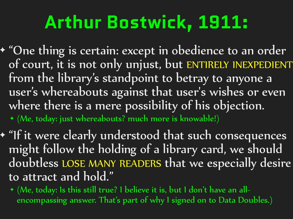 "Arthur Bostwick, 1911: ✦ ""One thing is certain:..."