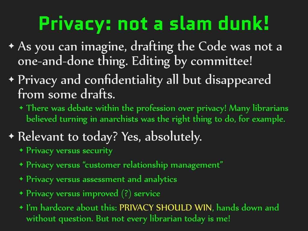 Privacy: not a slam dunk! ✦ As you can imagine,...