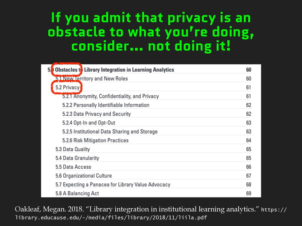 If you admit that privacy is an obstacle to wha...