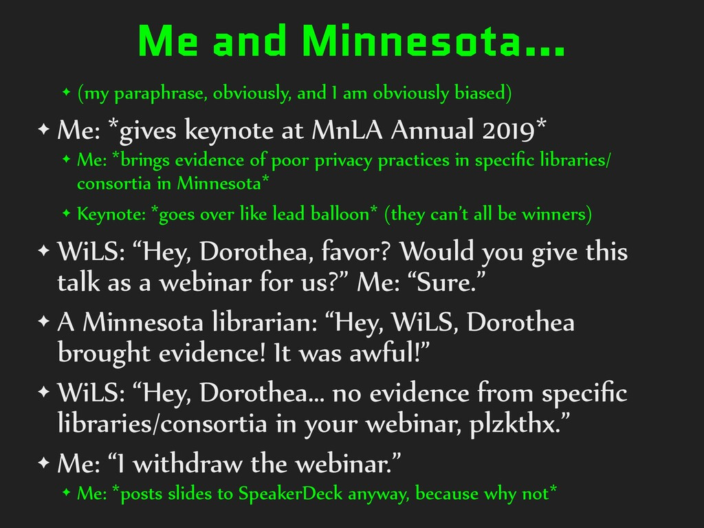 Me and Minnesota… ✦ (my paraphrase, obviously, ...