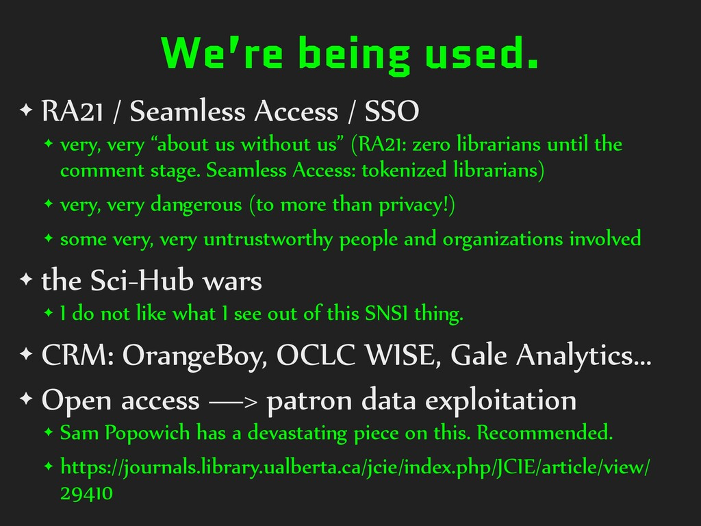 We're being used. ✦ RA21 / Seamless Access / SS...