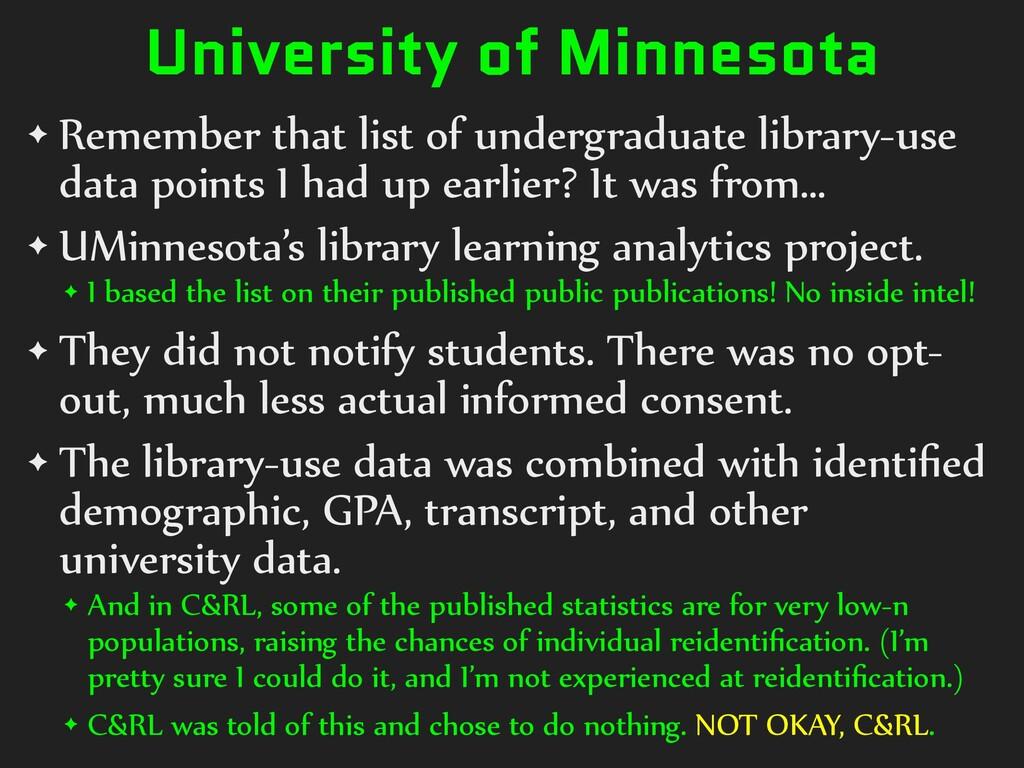 University of Minnesota ✦ Remember that list of...
