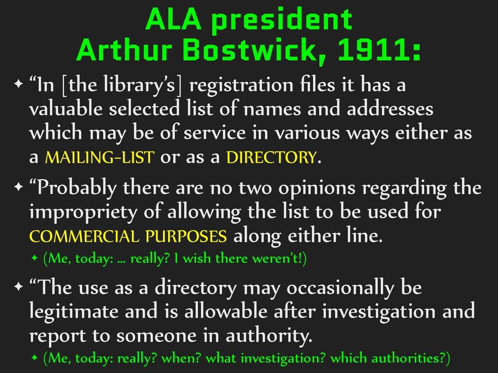 """ALA president Arthur Bostwick, 1911: ✦ """"In [the..."""