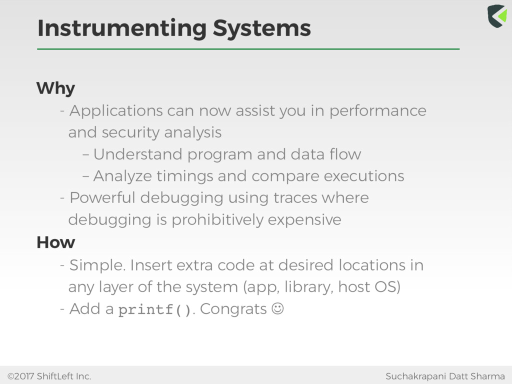 Instrumenting Systems ©2017 ShiftLeft Inc. Such...