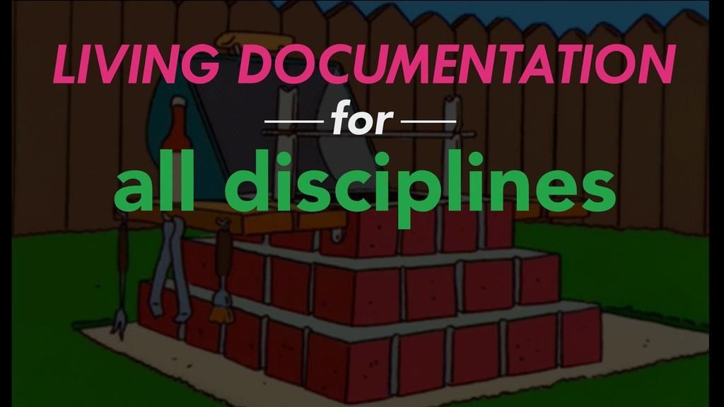 LIVING DOCUMENTATION all disciplines for