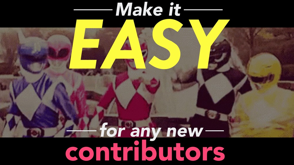 EASY Make it contributors for any new