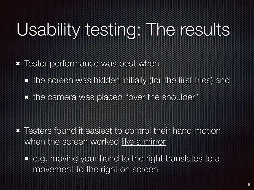 Usability testing: The results Tester performan...