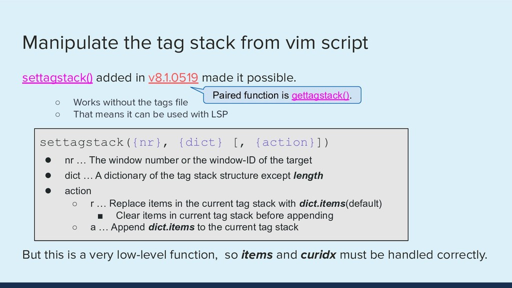 Manipulate the tag stack from vim script settag...