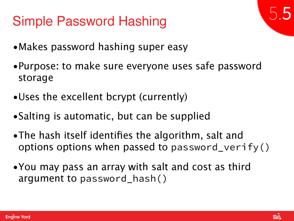 Proprietary and Confidential •Makes password ha...
