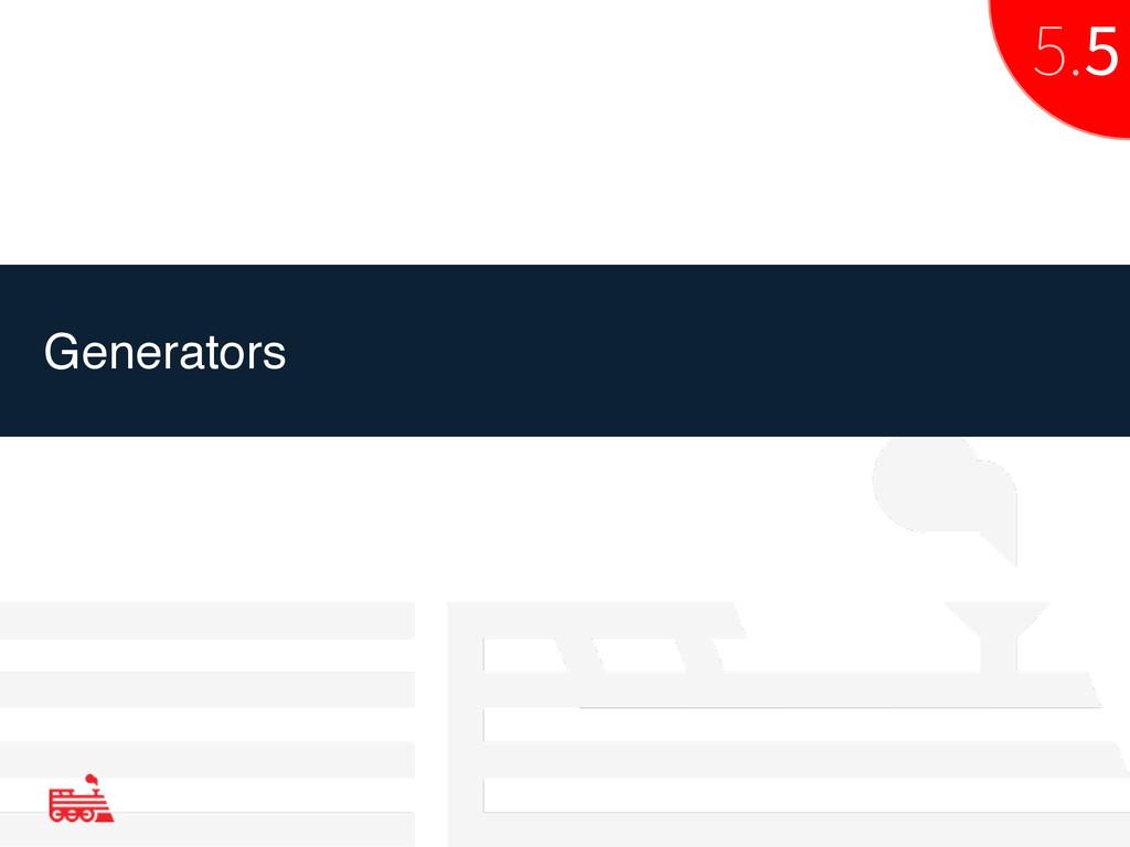 Generators 5.5