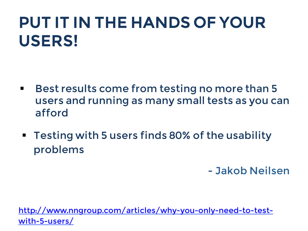PUT IT IN THE HANDS OF YOUR USERS! § Best res...