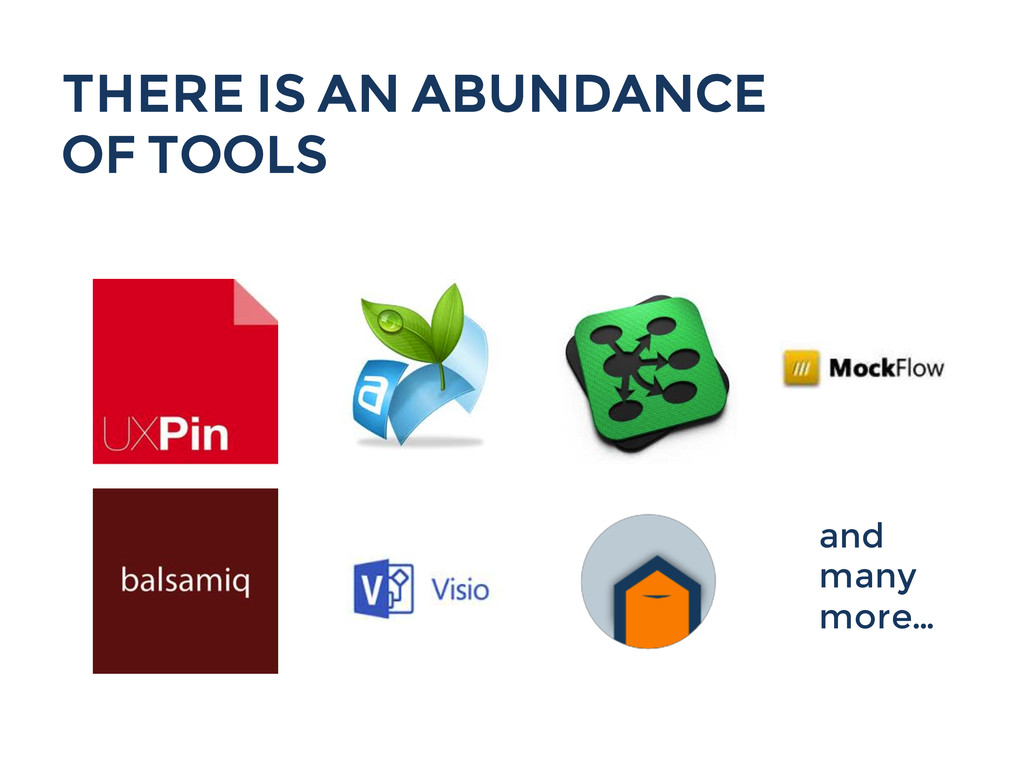 and many more... THERE IS AN ABUNDANCE OF TOOLS