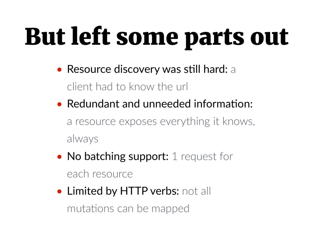 But left some parts out • Resource discovery wa...