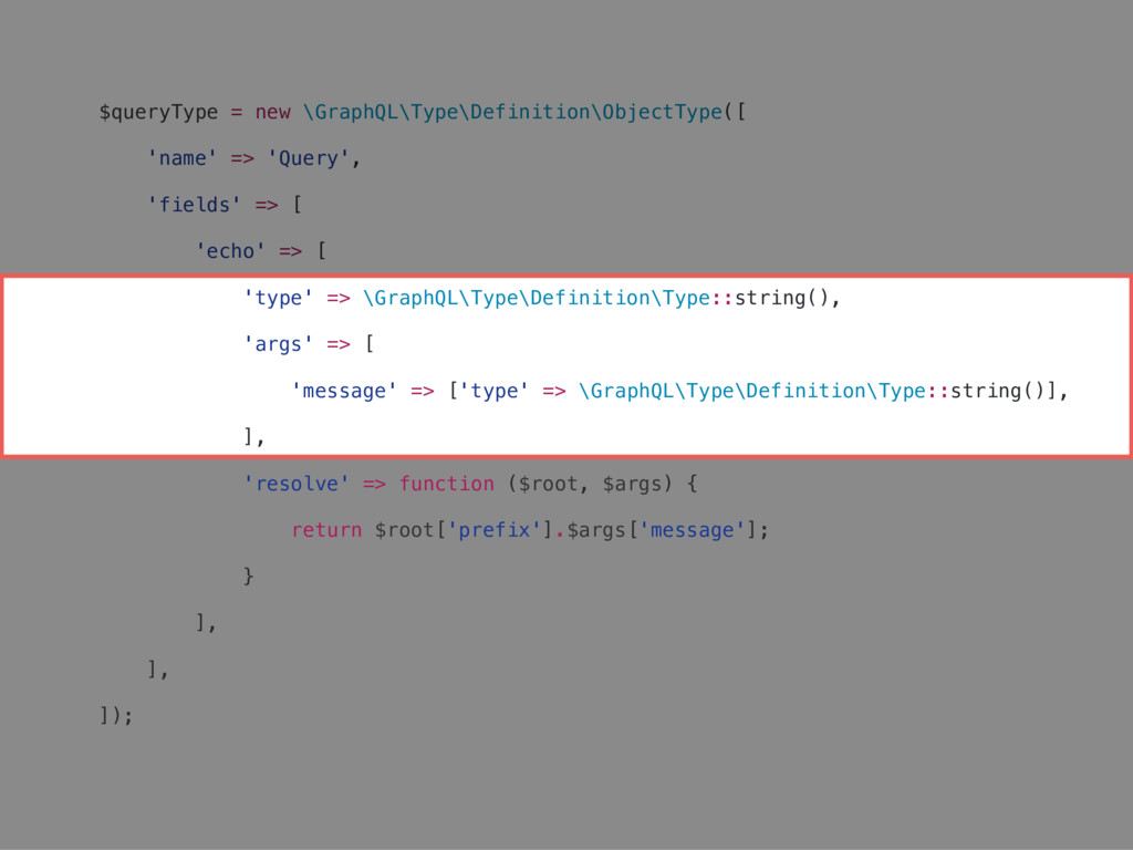 $queryType = new \GraphQL\Type\Definition\Objec...