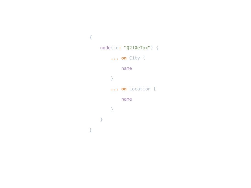 "{ node(id: ""Q2l0eTox"") { ... on City { name } ...."