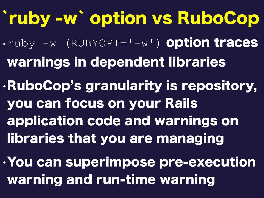wruby -w (RUBYOPT='-w')PQUJPOUSBDFT XBSOJOHT...