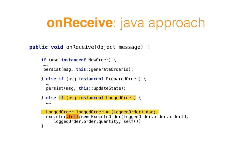 onReceive: java approach public void onReceive(...