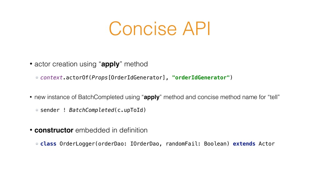 """Concise API • actor creation using """"apply"""" meth..."""