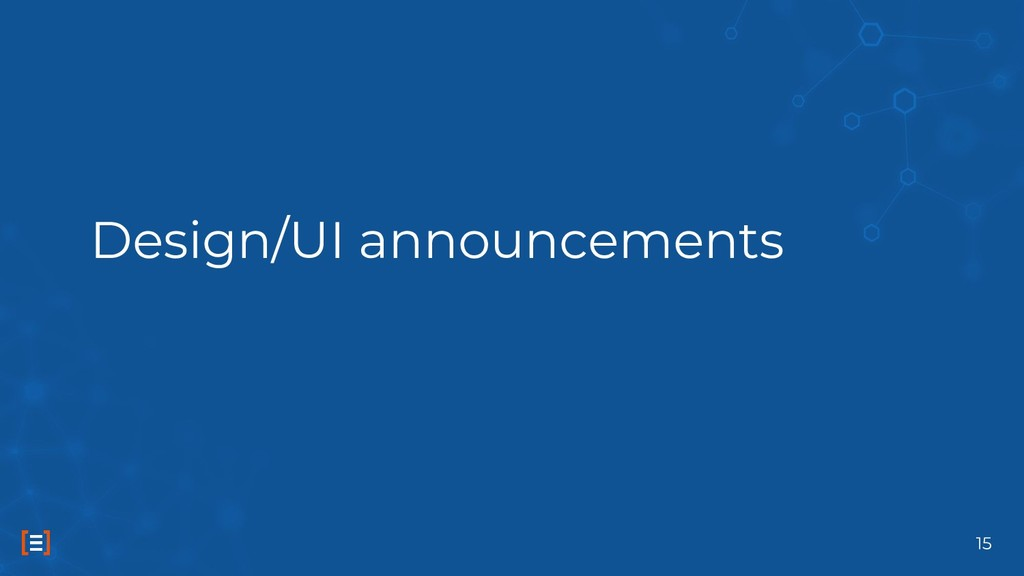 Design/UI announcements 15