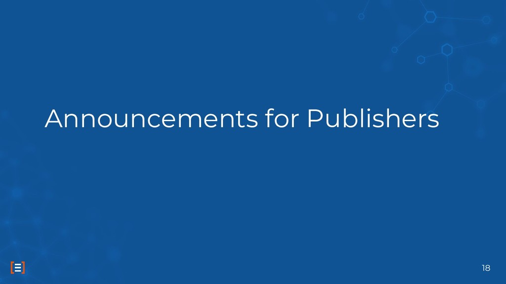 Announcements for Publishers 18