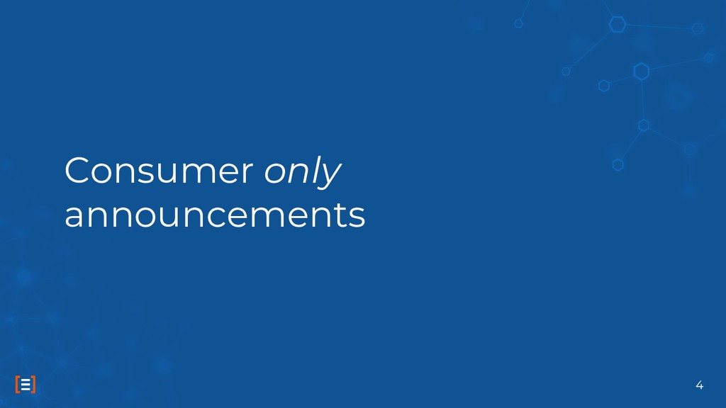 Consumer only announcements 4