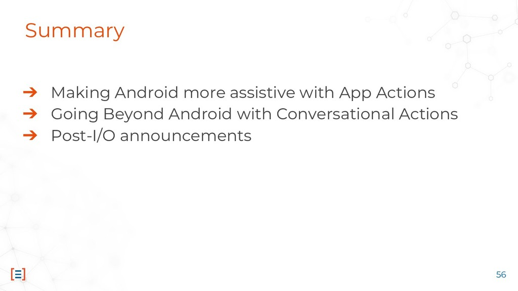 56 ➔ Making Android more assistive with App Act...