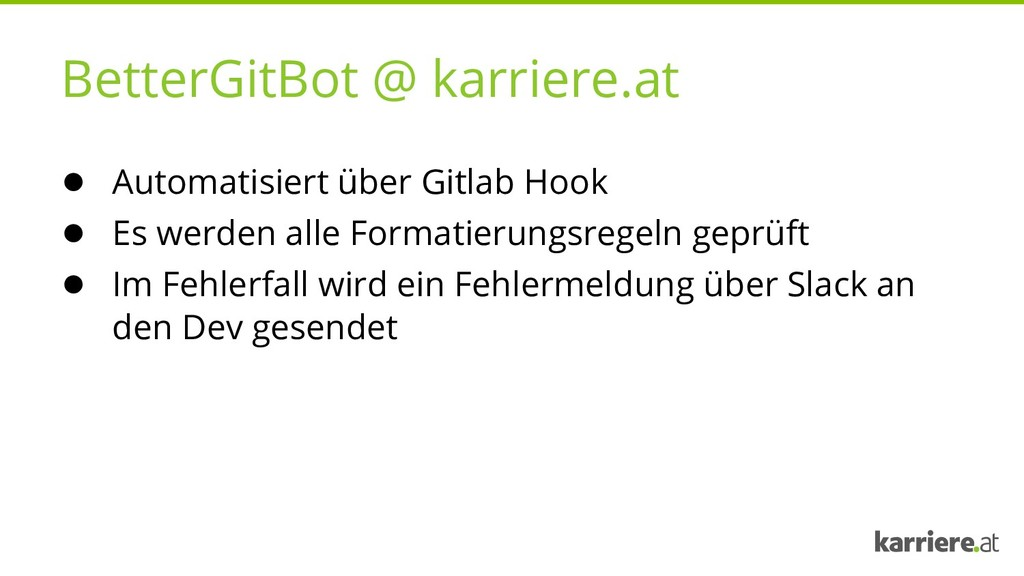 BetterGitBot @ karriere.at ● Automatisiert über...